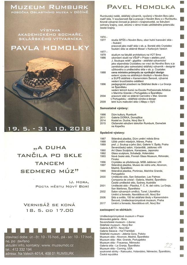 Výstava akademického sochaře, sklářského výtvarníka Pavla Homolky